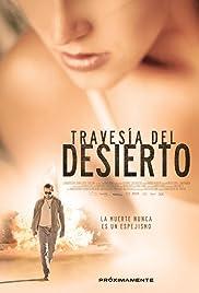 Travesía del desierto Poster