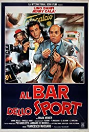 Al bar dello sport (1983) Poster - Movie Forum, Cast, Reviews