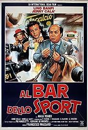 Al bar dello sport(1983) Poster - Movie Forum, Cast, Reviews
