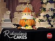 Ridiculous Cakes - Ridiculous Cakes