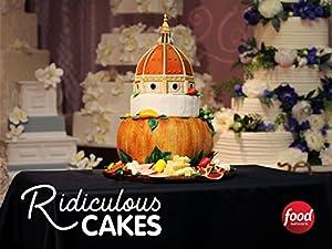 Ridiculous Cakes
