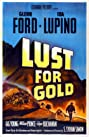 Lust for Gold (1949) Poster