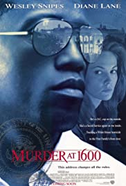 Murder at 1600 (1997) Poster - Movie Forum, Cast, Reviews