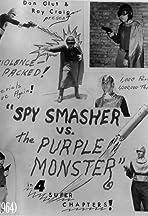 Spy Smasher vs. The Purple Monster