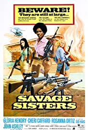 Savage Sisters (1974) Poster - Movie Forum, Cast, Reviews