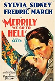Merrily We Go to Hell (1932) Poster - Movie Forum, Cast, Reviews
