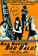 Gas Huffin' Bad Gals!