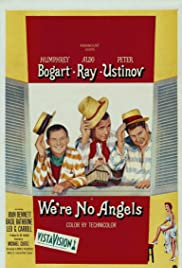 We're No Angels (1955) Poster - Movie Forum, Cast, Reviews