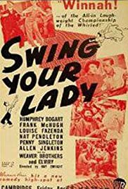 Swing Your Lady Poster