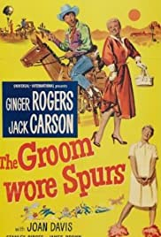 The Groom Wore Spurs(1951) Poster - Movie Forum, Cast, Reviews