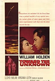 Toward the Unknown(1956) Poster - Movie Forum, Cast, Reviews