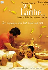 Woh Lamhe (2006) Poster - Movie Forum, Cast, Reviews