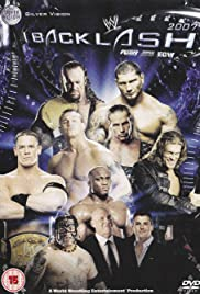 WWE Backlash (2007) Poster - TV Show Forum, Cast, Reviews