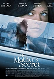 My Mother's Secret (2012) Poster - Movie Forum, Cast, Reviews