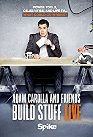 Adam Carolla and Friends Build Stuff Live Poster