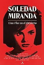 Soledad Miranda, una flor en el desierto