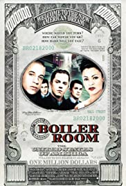 Boiler Room (2000) Poster - Movie Forum, Cast, Reviews