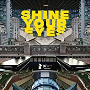 Shine Your Eyes (2020) poster