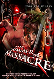 The Summer of Massacre Poster