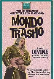 Mondo Trasho Poster