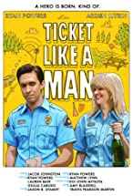 Primary image for Ticket Like a Man