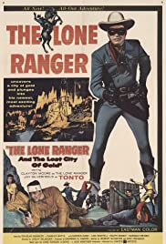 The Lone Ranger and the Lost City of Gold (1958) Poster - Movie Forum, Cast, Reviews