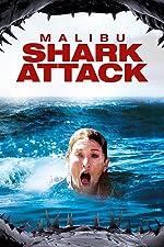 Malibu Shark Attack(2009)