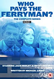 Who Pays the Ferryman? Poster - TV Show Forum, Cast, Reviews