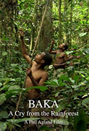 Baka: A Cry from the Rainforest Poster