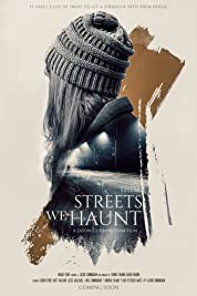 These Streets We Haunt poster