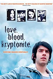 Love. Blood. Kryptonite. Poster