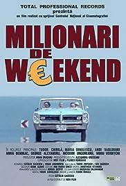 Milionari de weekend Poster
