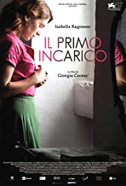 Il primo incarico (2010) Poster - Movie Forum, Cast, Reviews