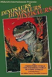 Dinosaurs, Dinosaurs, Dinosaurs Poster