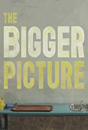 The Bigger Picture (2014) Poster - Movie Forum, Cast, Reviews