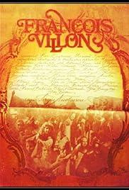 François Villon - Poetul vagabond Poster
