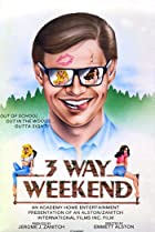 Image of Three-Way Weekend