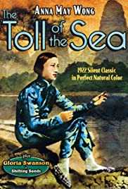 The Toll of the Sea (1922) Poster - Movie Forum, Cast, Reviews