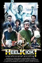 Heel Kick! Poster