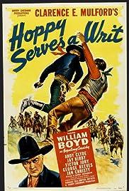 Hoppy Serves a Writ(1943) Poster - Movie Forum, Cast, Reviews