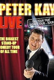Peter Kay: The Tour That Didn't Tour Tour(2011) Poster - Movie Forum, Cast, Reviews