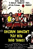 Image of Children Shouldn't Play with Dead Things