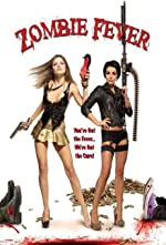 Zombie Fever(2013)