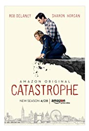 Catastrophe Poster - TV Show Forum, Cast, Reviews