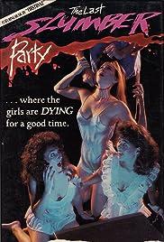 The Last Slumber Party(1988) Poster - Movie Forum, Cast, Reviews