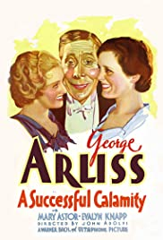 A Successful Calamity (1932) Poster - Movie Forum, Cast, Reviews