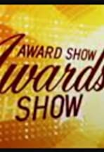 The Award Show Awards Show