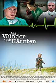 Das Wunder von Kärnten(2011) Poster - Movie Forum, Cast, Reviews