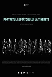 Portretul luptatorului la tinerete (2010) Poster - Movie Forum, Cast, Reviews