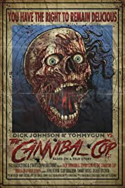 Dick Johnson & Tommygun vs. The Cannibal Cop poster